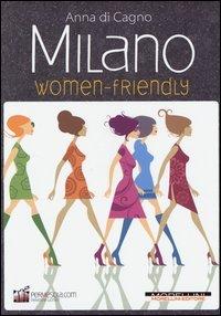 Milano women friendly