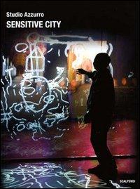Sensitive city